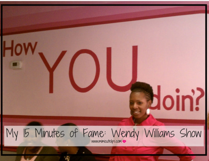 my-15-minutes-of-fame-wendy-williams-show_edited