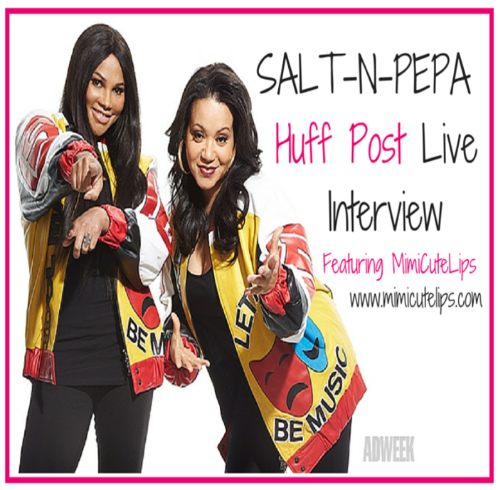 salt n pepa Huff Post Live Interview featuring MimiCuteLips #SaltNPepa #Interview