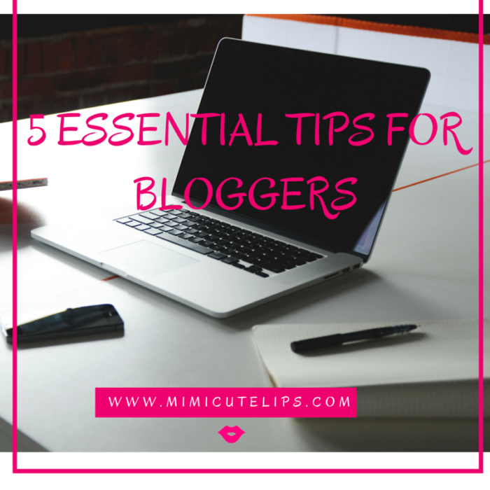 5 must have tips for a blog
