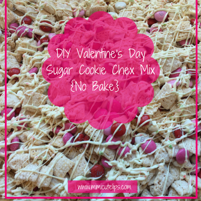 DIY Valentine's Day Sugar Cookie Chex Mix {No Bake} Cover Image