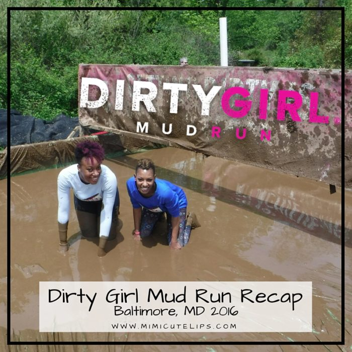 Dirty Girl Mud Run Recap - Baltimore 2016 #GoDirtyGirl