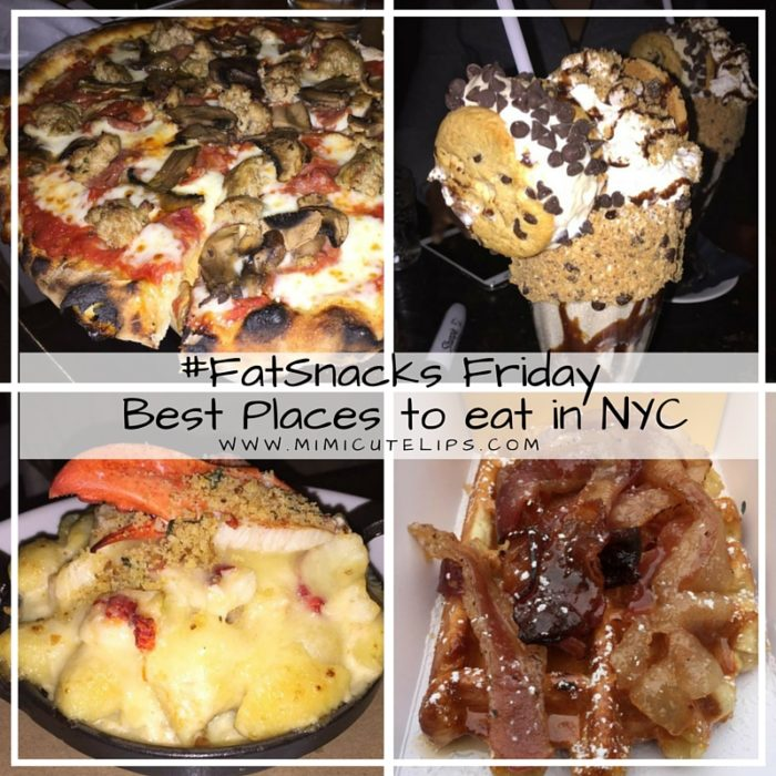 #FatSnacks Friday Best Places to eat in NYC - where to eat in new york city