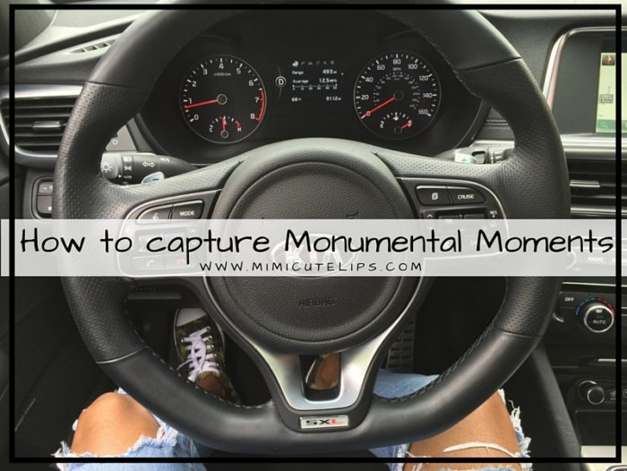 Great tips for capturing the Monumental Moments in life. Kia Optima Car Review #ad