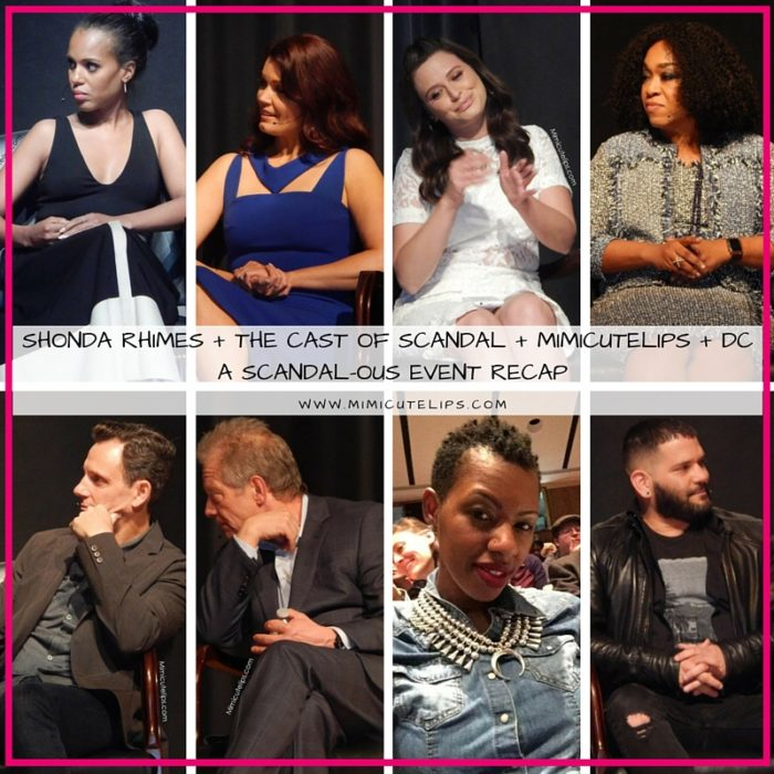 Shonda Rhimes + The cast of Scandal + MimiCuteLips + DC = A Scandal-ous Event Recap
