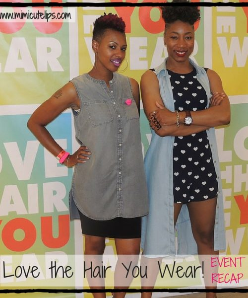 Love the Hair You Wear! Event Recap