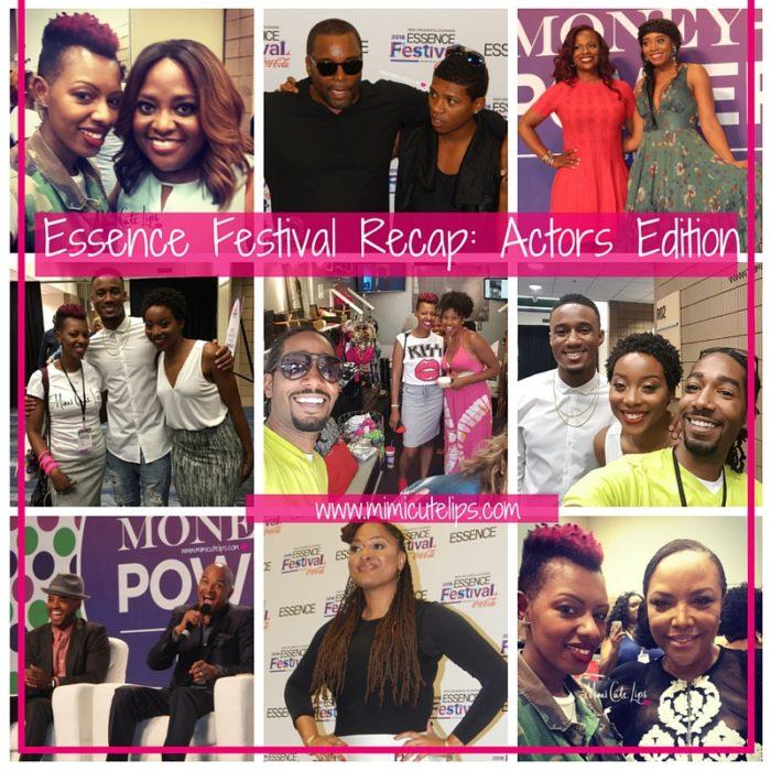 Essence Festival Recap- Actors Edition