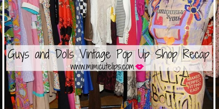Guys and Dolls Vintage Pop Up Shop Recap