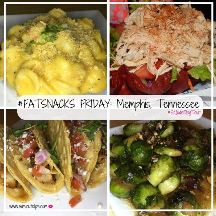 #FATSNACKS FRIDAY- Memphis, Tennessee #StJudeBlogTour