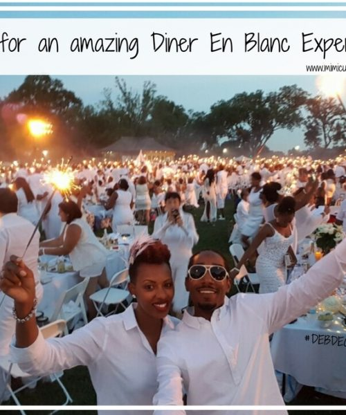 Tips for an amazing Diner En Blanc Experience