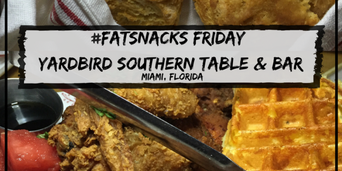 fatsnacks-friday-is-back-i-went-to-yardbird-for-the-first-time