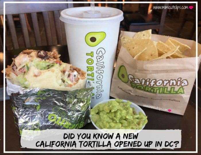 Did you know a new California Tortilla opened up in DC?