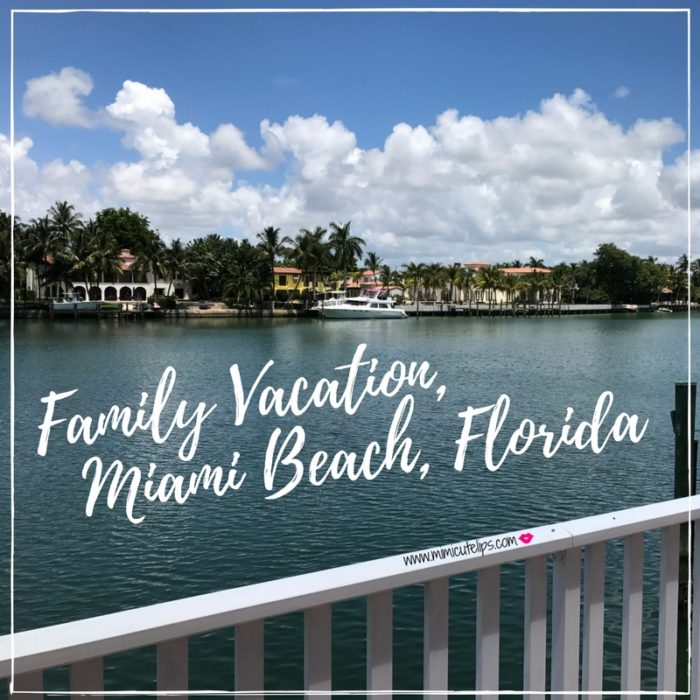 Miami Beach Family Vacation