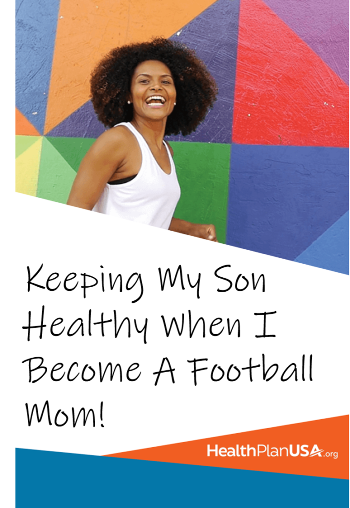 Lifestyle Media Correspondent MimiCuteLips is trying to navigate this football Mom life while using HealthPlan USA to keep her son heathy.