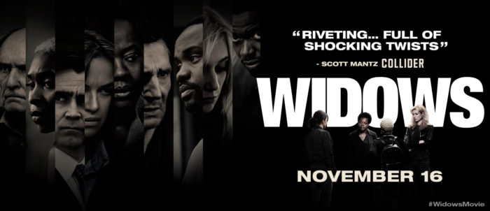 Widows movie #WidowsMovie