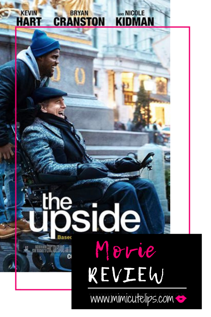 Lifestyle Media Correspondent MimiCuteLips shares The Upside Film review. This movie stars Kevin, Hart, Bryan Cranston, and Nicole Kidman. In theaters today Jan. 11. #TheUpside #TheUpsideFilm