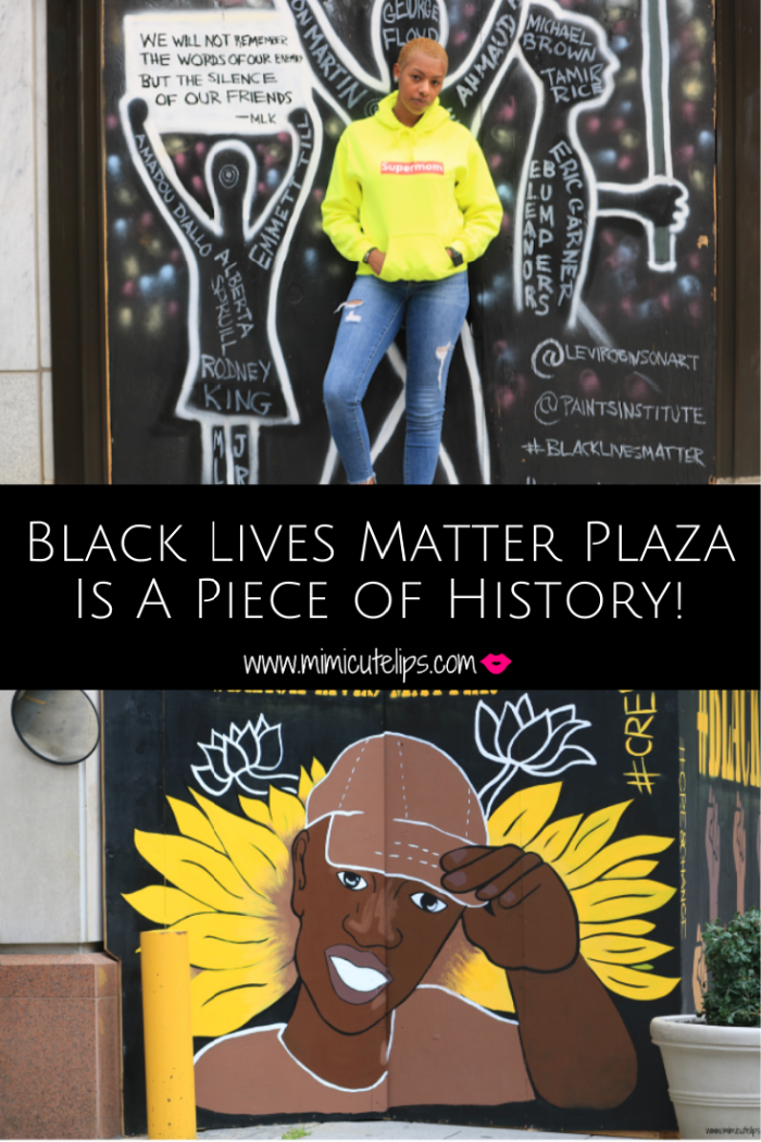 I had to experience Black Lives Matter Plaza in D.C. for myself. So here is a recap of my experience that I shared with my son + sister. #BlackLivesMatter