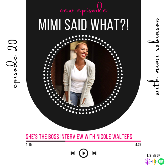 mimi said what podcast